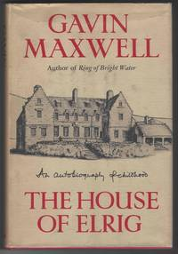 image of THE HOUSE OF ELRIG An Autobiography of Childhood.