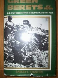 Green Berets at War : by Shelby L.Stanton - First Edition - 1985 - from R. E. Coomber  and Biblio.com