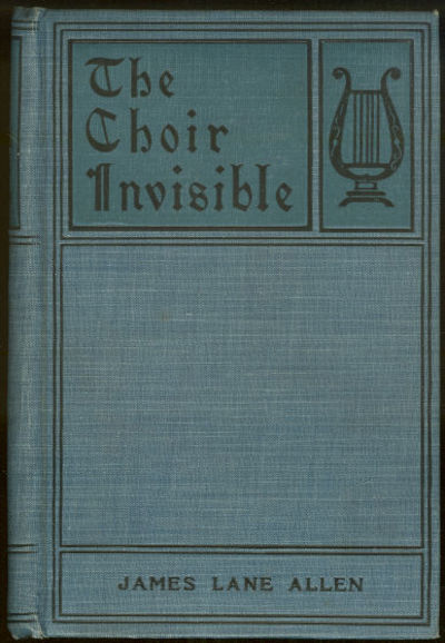 CHOIR INVISIBLE, Allen, James Lane
