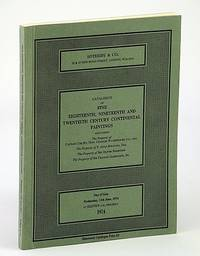 Sotheby & Co. Catalogue of Fine Eighteenth (18th), Nineteenth (19th) and Twentieth (20th) Century Continental Paintings, 12 June 1974