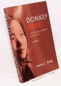 Donkey baby; from Beijing to Berkeley and beyond, a memoir