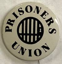 Prisoners Union [pinback button]