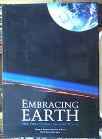 image of Embracing Earth New Views of Our Changing Planet