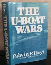 The U-Boat Wars