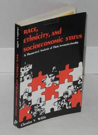 image of Race, ethnicity, and socioeconomic status; a theoretical analysis of their interrelationship