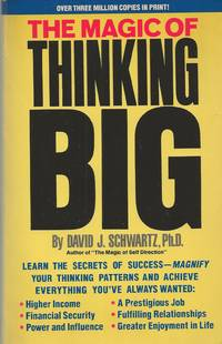 Magic Of Thinking Big by Schwartz David J. Ph. D - Paperback - 1987 - from Bytown Bookery (SKU: 14887)