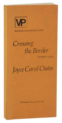 Crossing The Border: Fifteen Tales (Uncorrected Proof)