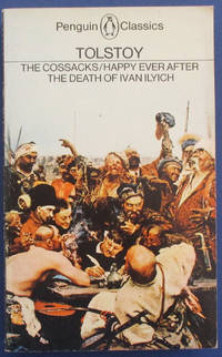 Cossacks; Happy Ever After; and The Death of Ivan Ilyich