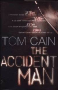 The Accident Man   1st UK Edition/1st Impression