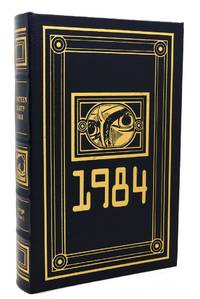 NINETEEN EIGHTY-FOUR - 1984 Easton Press by George Orwell - 1992