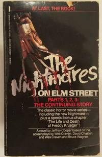 The Nightmares on Elm Street Parts 1, 2, 3: The Continuing Story - A Novel by Jeffrey Cooper / Wes Craven / Bruce Wagner / David Chaskin - 1987-02-01 Spine Wear, Cover Edg