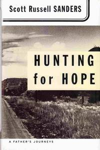 image of Hunting for Hope: a Father's Journeys