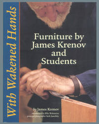 With Wakened Hands: Furniture by James Krenov and Students.
