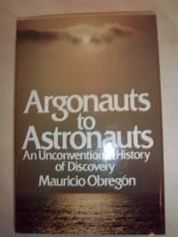 Argonauts to Astronauts