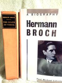 The Death of Virgil  (1st US ed.);       Hermann Broch: A Biography by Michael Lutzeler