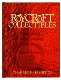 Roycroft Collectibles: Including Collector Items Related to Elbert Hubbard, Founder of Roycroft...