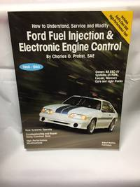 ord Fuel Injection & Electronic Engine Control: How to Understand, Service, and Modify : All...