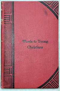 image of Words to Young Christians:  Particularly to Those of the Mennonite Church