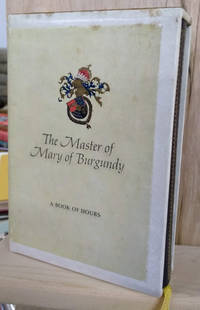 image of The Master of Mary of Burgundy:  A Book of Hours for Engelbert of Nassau
