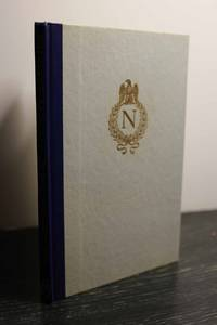 NAPOLEON BANISHED; THE JOURNEYS TO ELBA AND TO ST HELENA RECORDED IN THE  LETTERS AND JOURNAL OF TWO