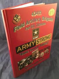 2009 434th FIELD ARTILLERY BRIGADE Fort Sill Oklahoma ARMY 1ST Bat. 40th Field Artillery Battery D YEARBOOK