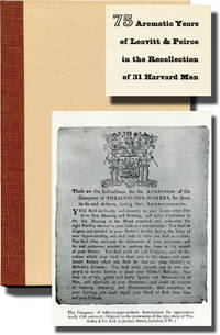 image of 75 Aromatic Years of Leavitt and Peirce in the Recollection of 31 Harvard Men (First Edition, hardcover)