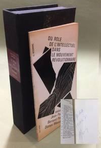image of DU ROLE DE l'INTELLECTUEL DANS LE MOUVEMENT REVOLUTIONNAIRE. Signed