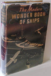 The Modern Wonder Book of Ships