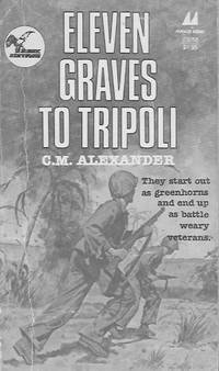 Eleven Graves to Tripoli
