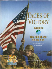 Faces of Victory Pacific: The Fall of the Rising Sun (50th Anniversary World War II)