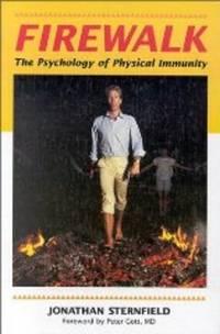 FIREWALK: THE PSYCHOLOGY OF PHYSICAL IMMUNITY