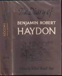The Diary of Benjamin Robert Haydon Volume One: 1808-1815 by Benjamin Robert Haydon (1786-1846) edited by Willard Bissell Pope - First - 1960 - from The Book Collector ABAA, ILAB (SKU: M0298)