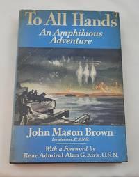 TO ALL HANDS: An Amphibious Adventure