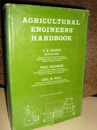 Agricultural Engineer's Handbook by  C.B Richey - Hardcover - Later Printing - 1961 - from Brass DolphinBooks and Biblio.com