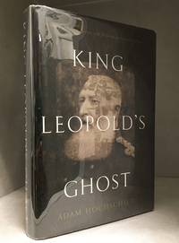 image of King Leopold's Ghost; A Story of Greed, Terror, and Heroism in Colonial Africa