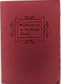 A Brief Chronology of Discovery in the Pacific Ocean from Balboa to Capt. Cook's First Voyage, 1513-1770.