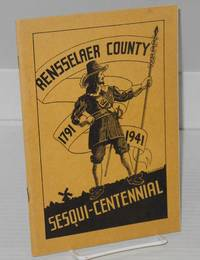 image of A souvenir of the founding of Rensselaer County 1791: (Rensselaer County 1791 - 1941 Sesqui-Centennial [cover title])
