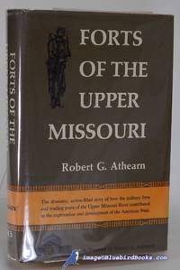 image of Forts of the Upper Missouri   (American Forts Series)