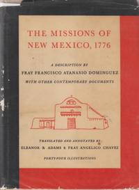 Missions of New Mexico, 1776: A Description by Fray Francisco Atanasio  Dominguez