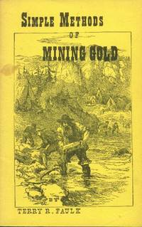 Simple Methods of Mining Gold