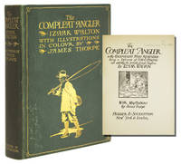 """The Compleat Angler or the Contemplative Man's Recreation . [with preface, """"A Preliminary Cast"""" by R. B. Marston]"""