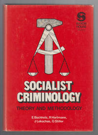 image of Socialist Criminology: Theory and Methodology
