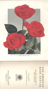 The American rose annual : the 1926 year-book of rose progress ; 11 [The wayside rose; President's salutatory; Our duty to the rose; Crapo catalogue; Roses for home decoration; Native roses of Indiana dunes; Rose of the future; Four grand old men of the rose ; After-ripening & germination of rose seeds; Breeding or roses; Carrying on Dr. van Fleet's work; New van Fleet roses; Results of the 1924 rose hybridization in Spain; Standard lists & new varieties; Budded & own-root roses; Experimental heresy; What happens underground; Why plant roses deeper?; Results from chemicals; Some clinical reports on rose culture; Froma nursery to garden; True labeling in public rose-gardens; Yellow roses; The rose catalogue question; Roses in and for Florida