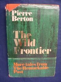 image of The wild frontier: More tales from the remarkable past