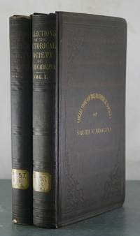 Collections of the Historical Society of South Carolina [Two Volumes]