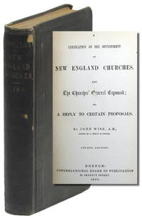 A Vindication of the Government of New England Churches, and The Churches Quarrel Espoused