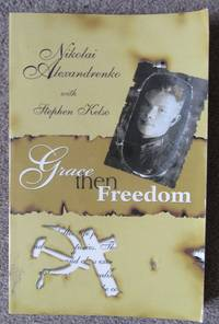 Grace then Freedom
