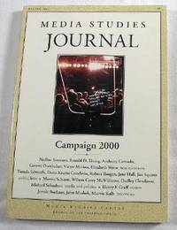 Media Studies Journal: Campaign 2000.  Vol. 14., No. 1, Winter 2000