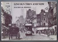 Lincoln Then and Now. Volume 1