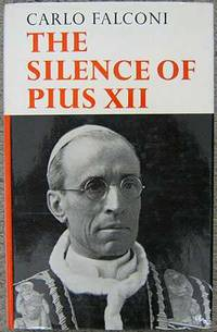 The Silence of Pius XII.